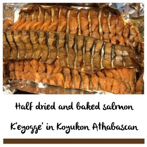 K'eyoge' is half-dried fish in Denaakk'e (Koyukon Athabascan). Photo by Angela Gonzalez